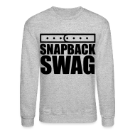 Long Sleeve Shirts ~ Crewneck Sweatshirt ~ Snapback Swag