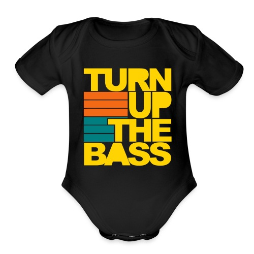 Turn up the bass baby one piece  - Organic Short Sleeve Baby Bodysuit