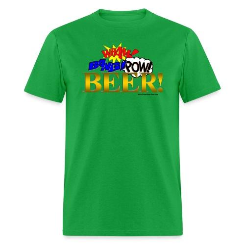 WHAM BANG POW BEER! Men's T-Shirt - Men's T-Shirt