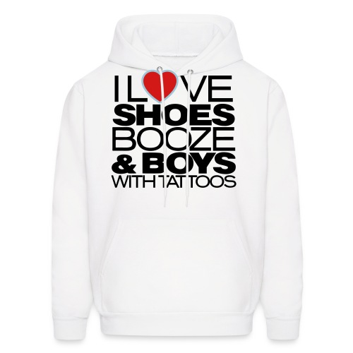 I love SHOES BOOZE & BOYS with tattoos - Men's Hoodie