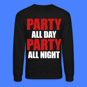 Party All Day Party All Night Long Sleeve Shirts - stayflyclothing.com - Crewneck Sweatshirt