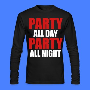 Party All Day Party All Night Long Sleeve Shirts - stayflyclothing.com - Men's Long Sleeve T-Shirt by Next Level