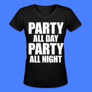 Party All Day Party All Night Women's T-Shirts - stayflyclothing.com - Women's V-Neck T-Shirt