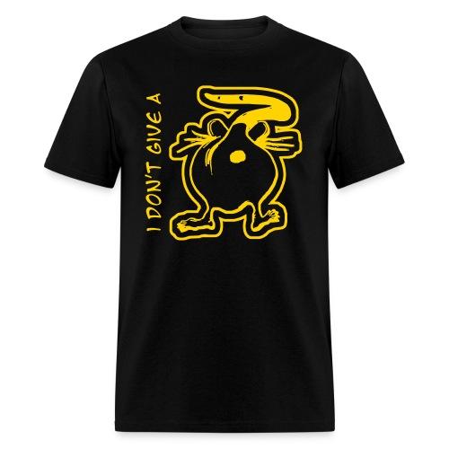 i don't give a rats ass - Men's T-Shirt