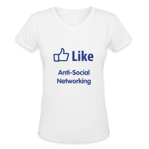 Anti-Social Networking - Women's V-Neck T-Shirt