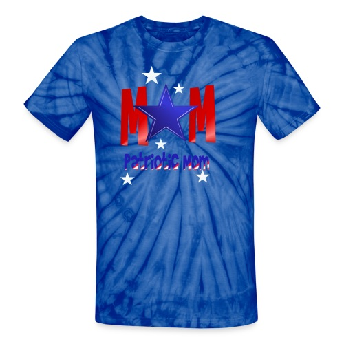 Mom-Patriot Mom - Unisex Tie Dye T-Shirt