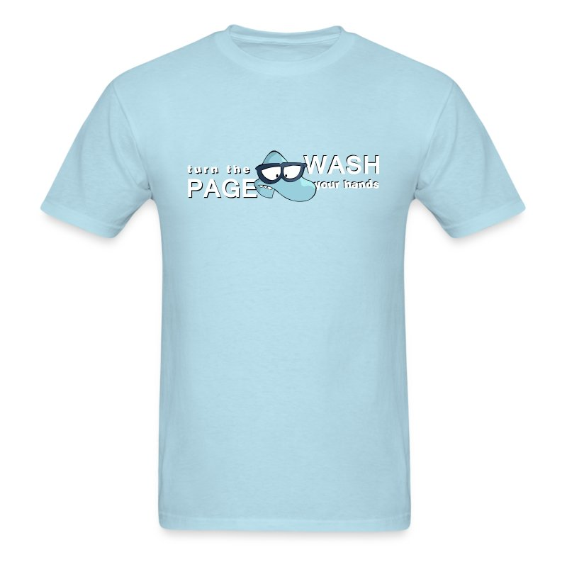 Turn the Page, Wash Your Hands - Men's T-Shirt