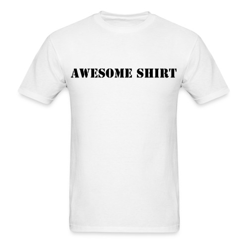 Awesome Shirt - Men's T-Shirt
