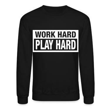 Work Hard Play Hard Long Sleeve Shirts - stayflyclothing.com