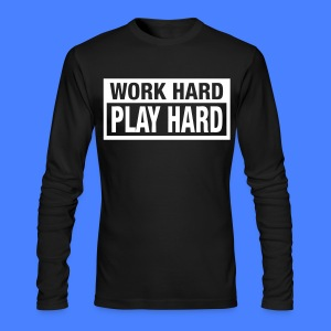 Work Hard Play Hard Long Sleeve Shirts - stayflyclothing.com - Men's Long Sleeve T-Shirt by Next Level