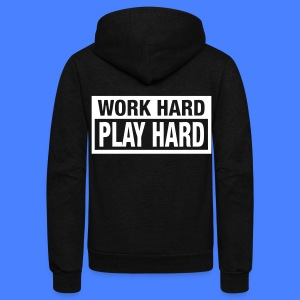 Work Hard Play Hard Zip Hoodies/Jackets - stayflyclothing.com - Unisex Fleece Zip Hoodie by American Apparel