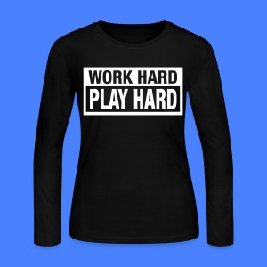 Work Hard Play Hard Long Sleeve Shirts - stayflyclothing.com - Women's Long Sleeve Jersey T-Shirt