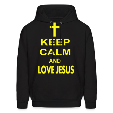 keep calm and love jesus Hoodies