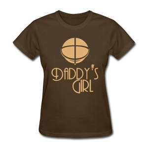 Big Daddy's Girl - Single Color - Women's T-Shirt
