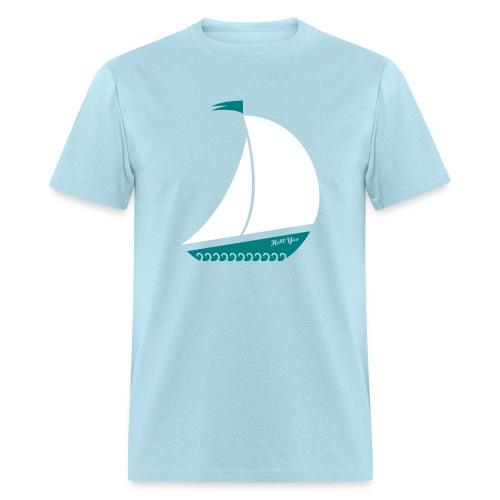 A sailboat? Hell Yes. - Men's T-Shirt
