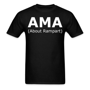 Ask Me Anything (About Rampart) Shirt - Men's T-Shirt