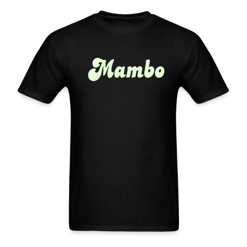 Glow in the Dark Mambo T Shirt. - Men's T-Shirt