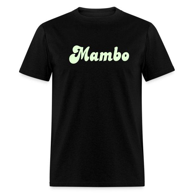 Glow in the Dark Mambo T Shirt.