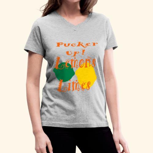 Pucker Up Lemons and Limes - Women's V-Neck T-Shirt