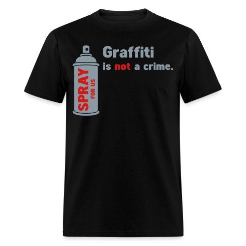 graffiti is not a crime - Men's T-Shirt