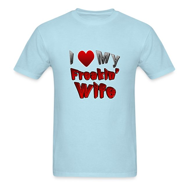 I (heart) My Wife. TM  Mens Shirt