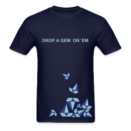 T-Shirts ~ Men's T-Shirt ~ DROP A GEM (diamond) LOOSE fit