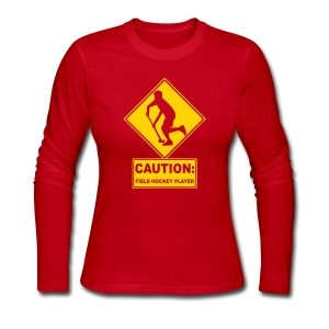 Caution: Field Hockey Player Woman's Long Sleeve T-Shirt - Women's Long Sleeve Jersey T-Shirt