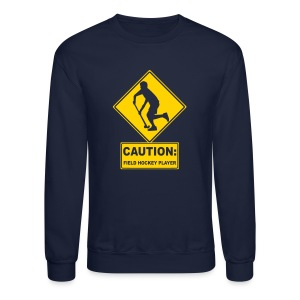 Caution: Field Hockey Player Men's Sweatshirt - Crewneck Sweatshirt