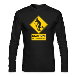 Caution: Field Hockey Player Men's Long Sleeve T-Shirt - Men's Long Sleeve T-Shirt by Next Level