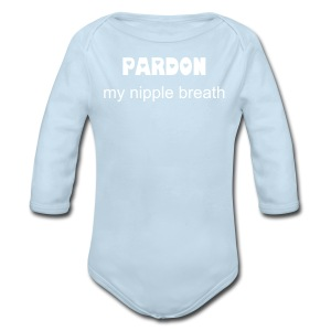 Pardon my nipple breath [Text Change Available]  - Long Sleeve Baby Bodysuit