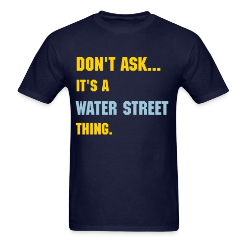 Water Street, Eau Claire - Men's T-Shirt