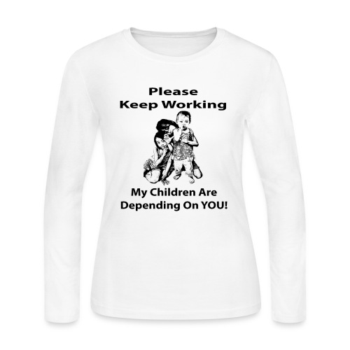 Keep Working - Women's Long Sleeve Jersey T-Shirt