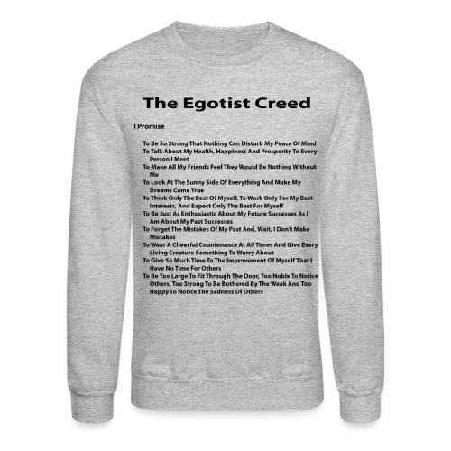 Egotist Creed - Crewneck Sweatshirt