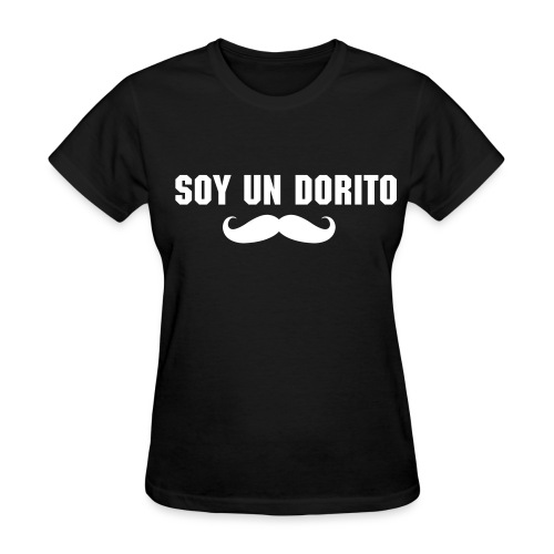 Soy Un Dorito (White Text) - Women's T-Shirt