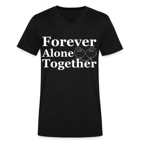 Forever Alone Together T-Shirt - Men's V-Neck T-Shirt by Canvas