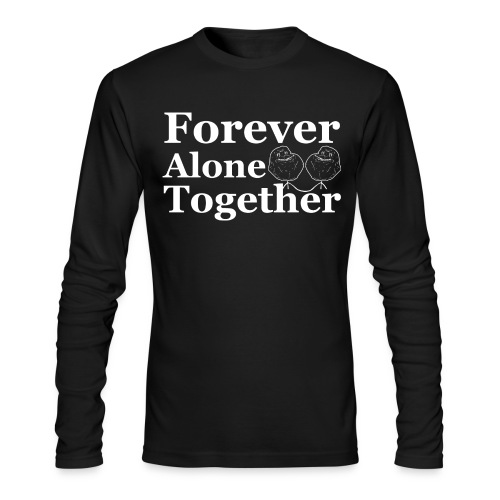 Forever Alone Together Crewneck - Men's Long Sleeve T-Shirt by Next Level