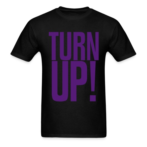 Turn Up! (Purple) - Men's T-Shirt