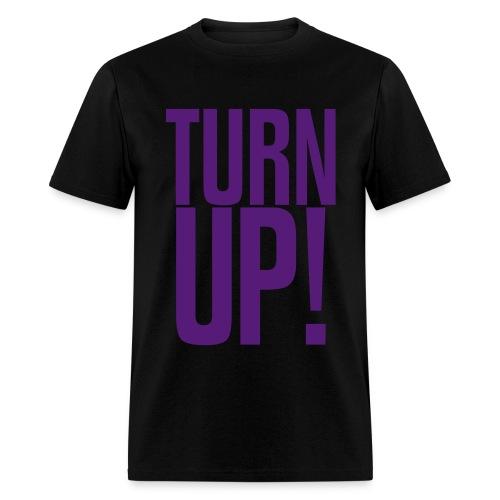 Turn Up! (Purple) - Men's T-Shirt