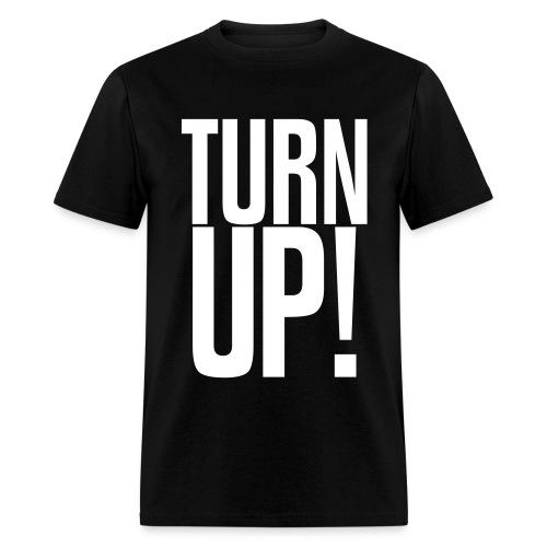 Turn Up! (White) - Men's T-Shirt