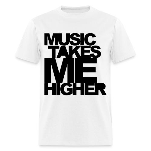 Music Takes Me Higher - Men's T-Shirt
