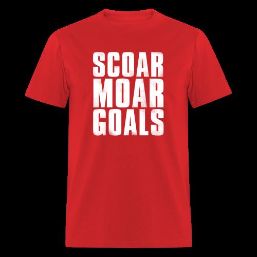 Scoar Moar Goals Men's T-Shirt - Men's T-Shirt