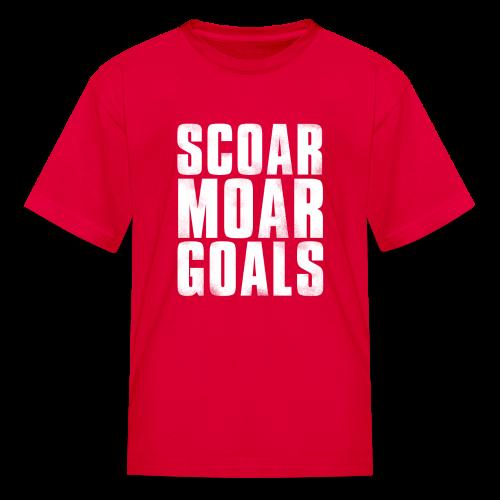 Scoar Moar Goals Kid's T-Shirt - Kids' T-Shirt