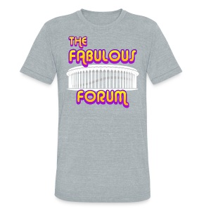THE FABULOUS FORUM - Unisex Tri-Blend T-Shirt by American Apparel
