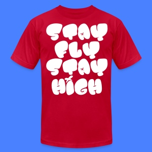 Stay Fly Stay High T-Shirts - stayflyclothing.com - Men's T-Shirt by American Apparel