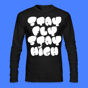 Stay Fly Stay High Long Sleeve Shirts - stayflyclothing.com - Men's Long Sleeve T-Shirt by Next Level