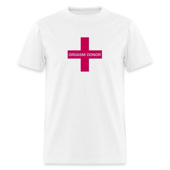 Orgasm Donor - T-shirt