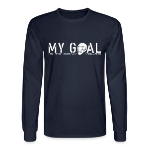 My Goal Is To Deny Yours (Lax) Men's Long Sleeve T-Shirt - Men's Long Sleeve T-Shirt