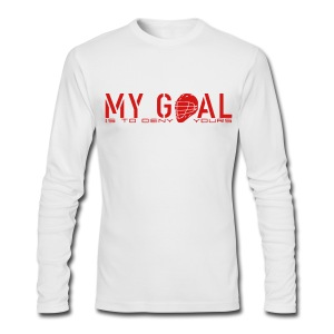My Goal Is To Deny Yours (Lax) Men's Long Sleeve AA T-Shirt - Men's Long Sleeve T-Shirt by Next Level
