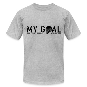 My Goal Is To Deny Yours (Lax) Men's American Apparel T-Shirt - Men's T-Shirt by American Apparel