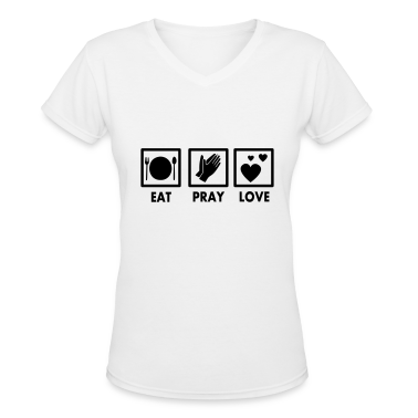 Eat Pray Love Design Women's T-Shirts